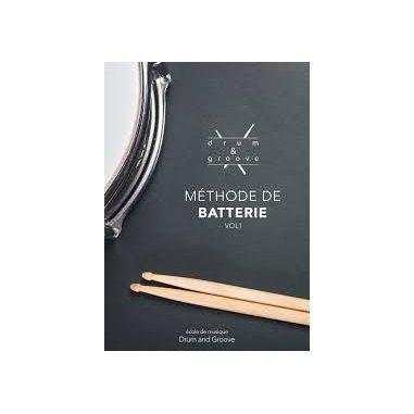 Drum & Groove Méthode de Batterie Vol.1