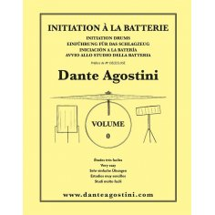 DANTE AGOSTINI Méthode de Batterie - Volume 0